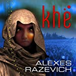 Khe | Alexes Razevich