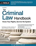 img - for Criminal Law Handbook, The: Know Your Rights, Survive the System book / textbook / text book