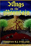 Kings on the Mountain (Gods of the Grotto) (Volume 1)