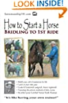 How to Start a Horse: Bridling to 1st...