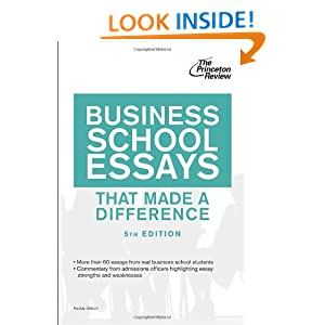 for writing business school essay Your business school application essays play a critical role in the admissions process the strongest essays address the following questions.