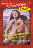 A Shameless Seduction (Heat)