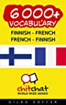 6000+ Finnish - French French - Finni...
