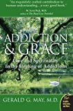 Image of Addiction and Grace: Love and Spirituality in the Healing of Addictions (Plus)