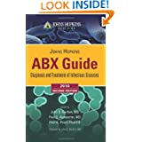 Johns Hopkins Abx Guide: Diagnosis & Treatment Of Infectious Diseases, Second