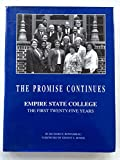 img - for The Promise Continues: Empire State College : The First Twenty-Five Years book / textbook / text book