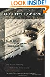 The Little School: Tales of Disappearance and Survival
