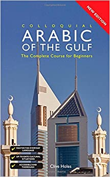 Colloquial Arabic of the Gulf - Book and CD Pack (Colloquial Series)