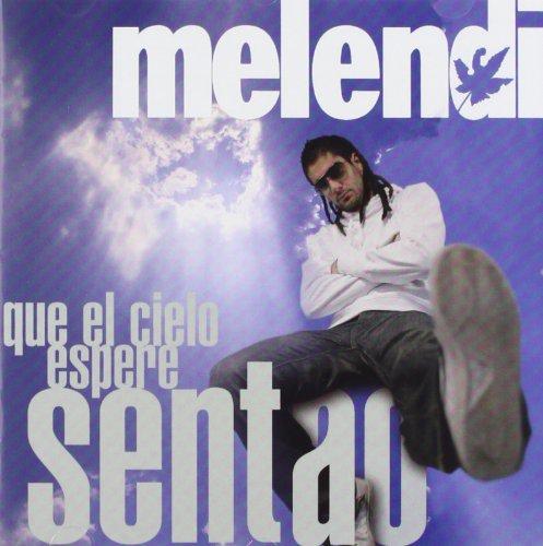 Melendi - Que El Cielo Espere Sentao (Special Edition) - Zortam Music