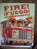 FIRE! FUEGO! BRAVE BOMBEROS (ENGLISH, SPANISH)
