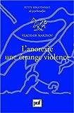 echange, troc Marinov Vladimir - L'anorexie, une étrange violence