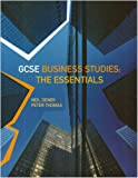 Gcse Business Studies: The Essentials