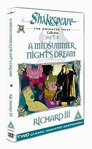 Shakespeare: The Animated Tales, Act 4 (A Midsummer Night's Dream & Richard III) [DVD]
