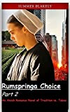 Rumspringa Choice Part 2: An Amish Romance Novel of Tradition vs. Taboo