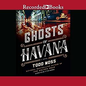 Ghosts of Havana Audiobook