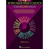 The Teen's Musical Theatre Collection: Young Women's Edition, 33 Songs from Stage and Film [with a Companion CD of Accompaniments] ~ Louise Lerch