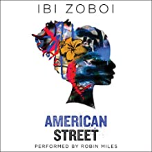 American Street Audiobook by Ibi Zoboi Narrated by Robin Miles