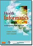 Health Informatics: An Interprofessional Approach, 1e
