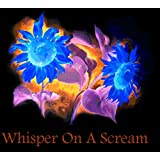 Whisper On A Scream (1)