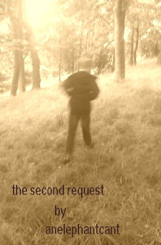 The Second Request