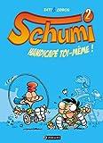 "Afficher ""Schumi n° 02<br /> Handicapé toi-même !"""