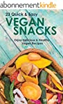 Vegan: 23 Quick & Easy Recipes, Enjoy...
