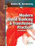 img - for By Denise M. Harmening PhD MLS(A Modern Blood Banking & Transfusion Practices (6th Edition) book / textbook / text book