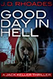 Good Day In Hell (Jack Keller )
