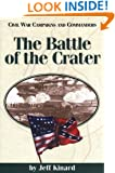 The Battle of the Crater (Civil War Campaigns and Commanders Series)