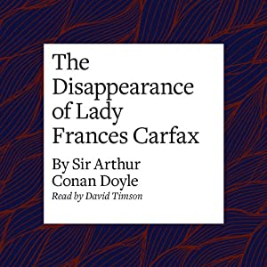 The Disappearance of Lady Frances Carfax Audiobook