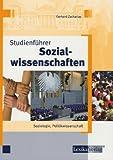 Studienführer Sozialwissenschaften: Soziologie