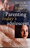 img - for Parenting Today's Adolescent: Helping Your Child Avoid the Traps of the Preteen and Teen Years book / textbook / text book