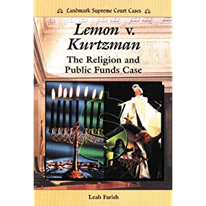 Amazon.com: Lemon V. Kurtzman: The Religion and Public Funds Case ...