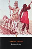 img - for Robinson Crusoe (Penguin Classics) by Defoe, Daniel Published by Penguin Classics Reissue edition (2003) Paperback book / textbook / text book