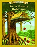 Swiss Family Robinson: Level 1 (Bring the Classics to Life: Level 1)