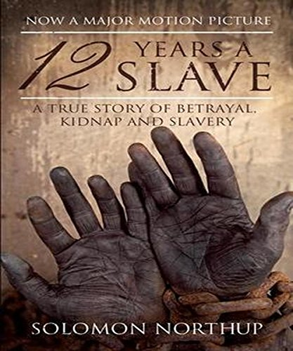 Solomon Northup - Twelve Years a Slave (Illustrated) (English Edition)