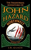 img - for NorthWest (John Hazard Book 2) book / textbook / text book