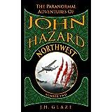 NorthWest (John Hazard - Book 2)