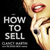 How to Sell | [Clancy Martin]