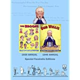 "Facsimile Edition of the First Ever ""Broons"" and ""Oor Wullie"" Annualsby Dudley D. Watkins"