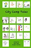 img - for City Camp Tales book / textbook / text book