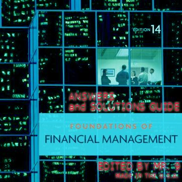 Foundations of Financial Management 14th Edition Answers...