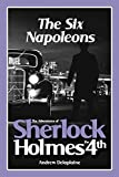 The Six Napoleons (The Adventures of Sherlock Holmes IV)