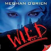 Wild | [Meghan O'Brien]
