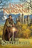 Spellweaver (A Novel of the Nine Kingdoms) (0425238636) by Kurland, Lynn
