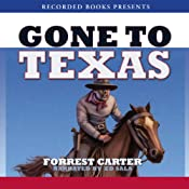 Gone to Texas | [Forrest Carter]