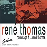 Hommage à... René Thomas : Live In Sesjun Vol.3