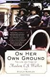 img - for On Her Own Ground: The Life and Times of Madam C.J. Walker (Lisa Drew Books) book / textbook / text book