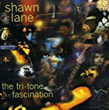 Tri-Tone Fascination by Shawn Lane (2006-07-25)