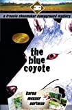 img - for The Blue Coyote: The Frannie Shoemaker Campground Mysteries (vol. 2) book / textbook / text book